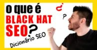 O que é black hat seo