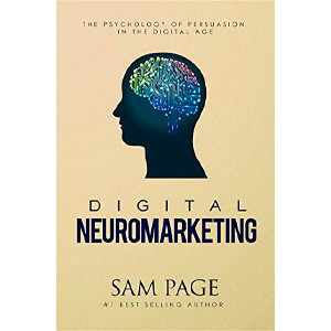 Digital Neuromarketing The Psychology Of Persuasion In The Digital Age (English Edition) eBook Kindle