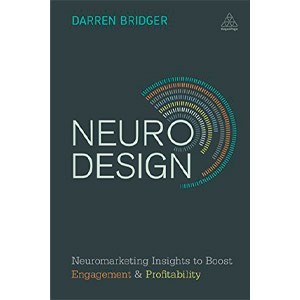 Neuro Design Neuromarketing Insights to Boost Engagement and Profitability (English Edition) eBook Kindle
