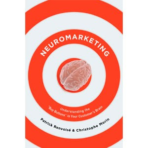 Neuromarketing understanding the Buy Buttons in Your Customer's Brain (English Edition) eBook Kindle